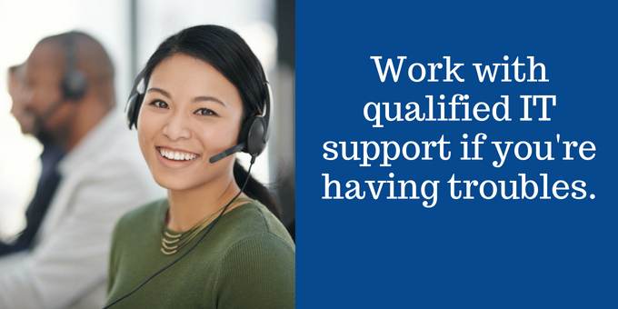 Work with IT support.