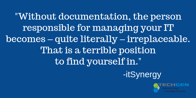 Without documentation, you rely solely on the responsible person.