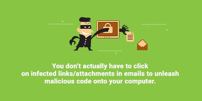 You don't have to click to unleash malicious code.