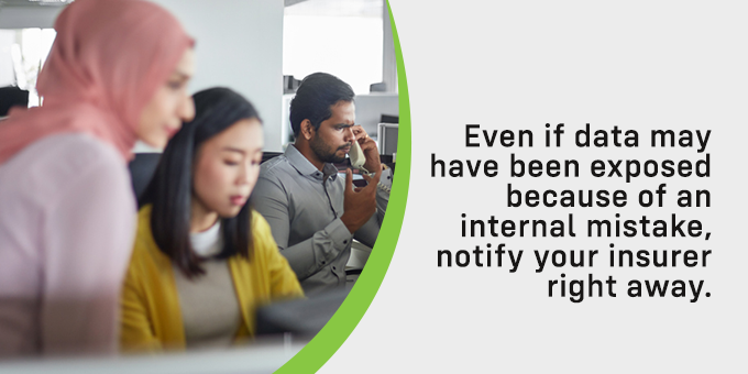 Always notify your insurer right away.