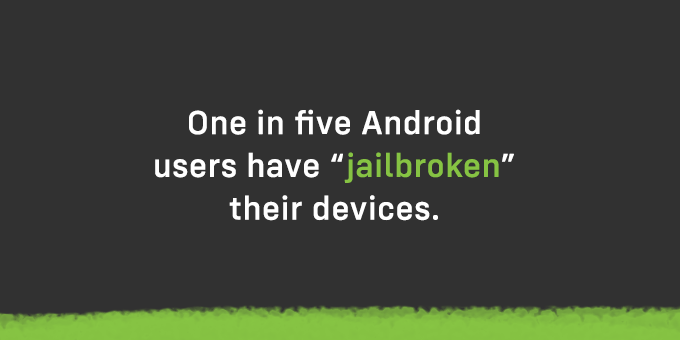 Some users are able to jail break their device.